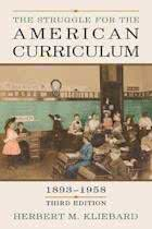 9780415948913-The-Struggle-for-the-American-Curriculum-1893-1958