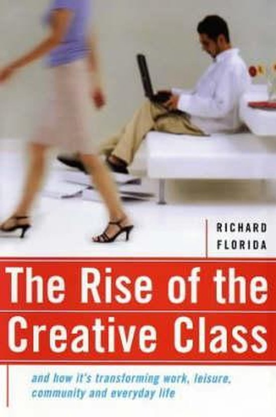 9780465024766-The-Rise-of-the-Creative-Class-and-How-its-Transforming-Work-Life-Community-and-Everyday-Life