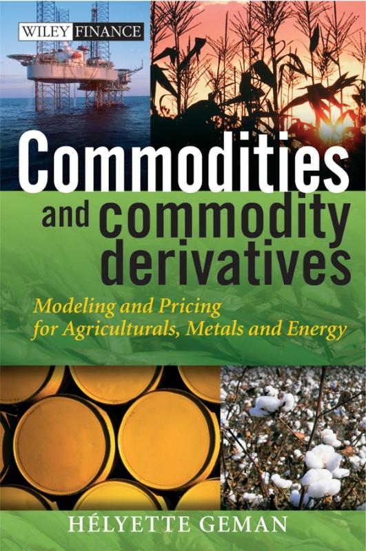 9780470012185-Commodities-And-Commodity-Derivatives