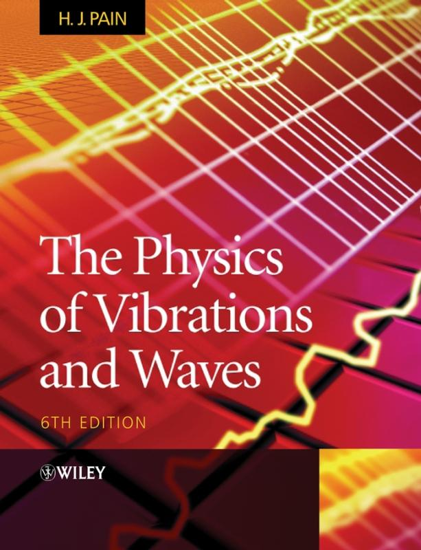 9780470012963-The-Physics-of-Vibrations-and-Waves