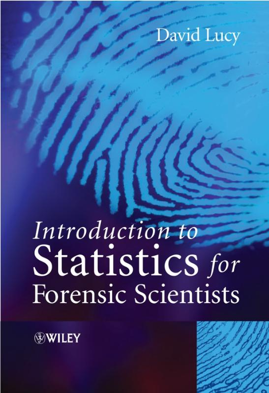 9780470022016-Introduction-to-Statistics-for-Forensic-Scientists
