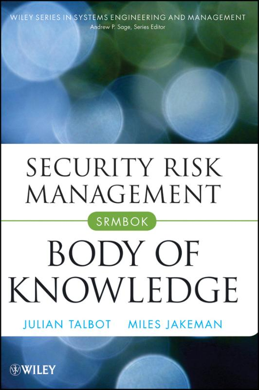9780470454626-Security-Risk-Management-Body-of-Knowledge