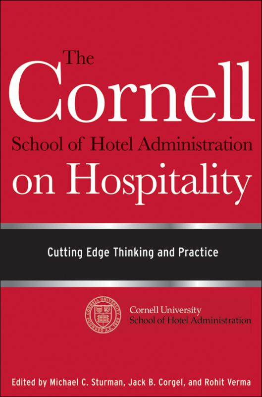 9780470554999-The-Cornell-School-Of-Hotel-Administration-On-Hospitality