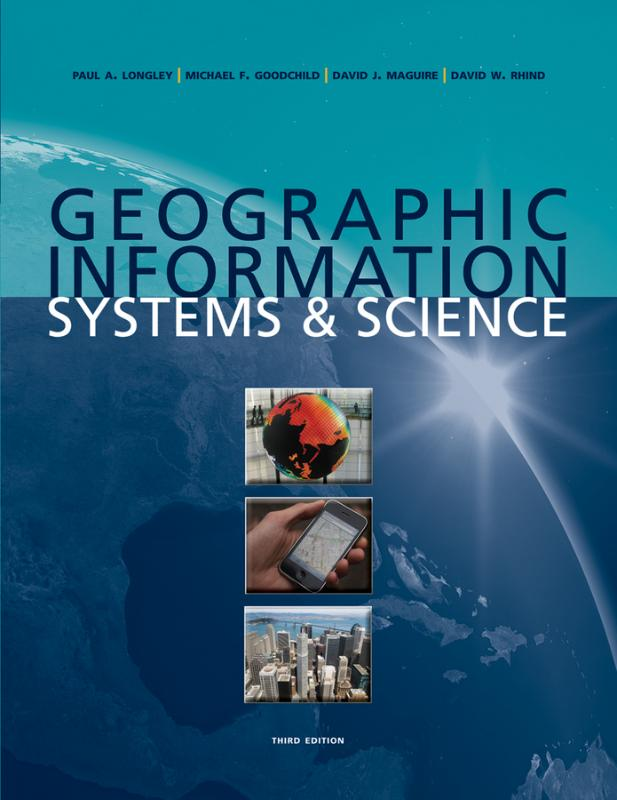 9780470721445-Geographic-Information-Systems-and-Science