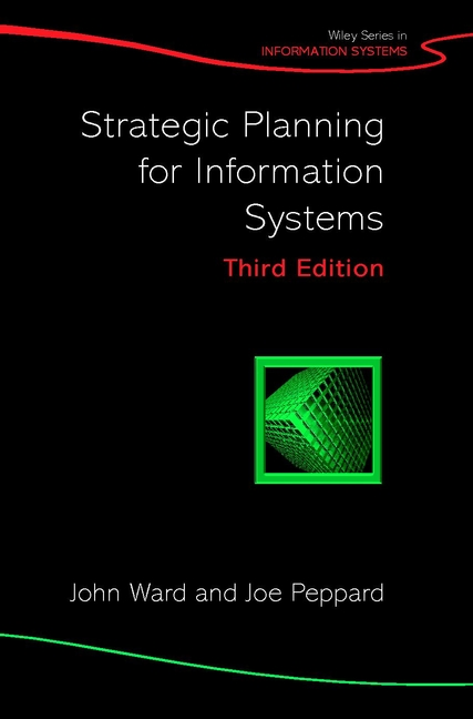 9780470841471-Strategic-Planning-for-Information-Systems