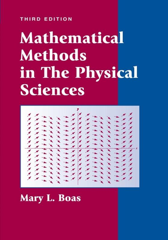 9780471198260-Mathematical-Methods-In-The-Physical-Sciences