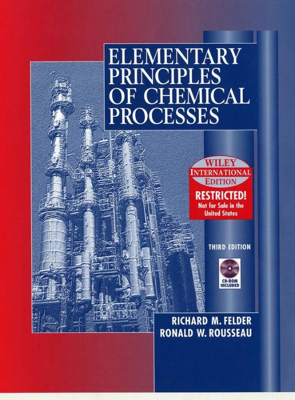9780471375876-Elementary-Principles-Of-Chemical-Processes
