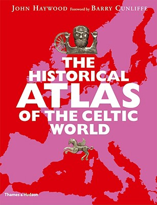 9780500288313-The-Historical-Atlas-of-the-Celtic-World