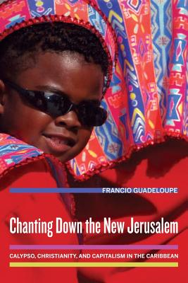 9780520254893-Chanting-Down-the-New-Jerusalem