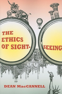 9780520257832-The-Ethics-of-Sightseeing