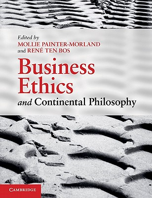 9780521137560-Business-Ethics-and-Continental-Philosophy