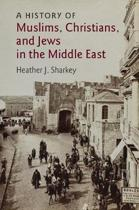 9780521186872-A-History-of-Muslims-Christians-and-Jews-in-the-Middle-East