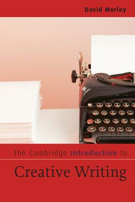 9780521547543-The-Cambridge-Introduction-To-Creative-Writing