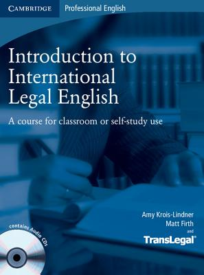 9780521718998-Introduction-to-International-Legal-English-A-Course-for-Classroom-or-Self-Study-Use-%5BWith-2-CDs%5D