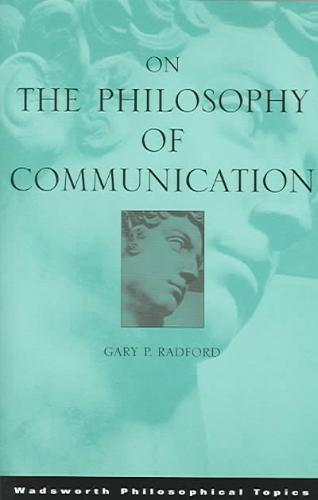9780534595746-On-the-Philosophy-of-Communication