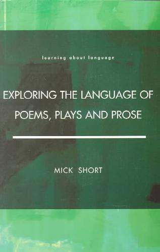 9780582291300-Exploring-the-Language-of-Poems-Plays-and-Prose