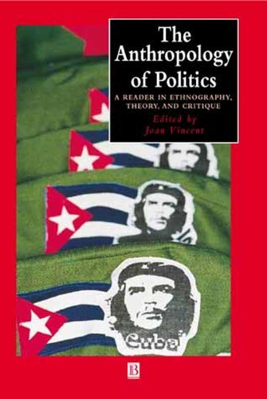 9780631224402-The-Anthropology-of-Politics
