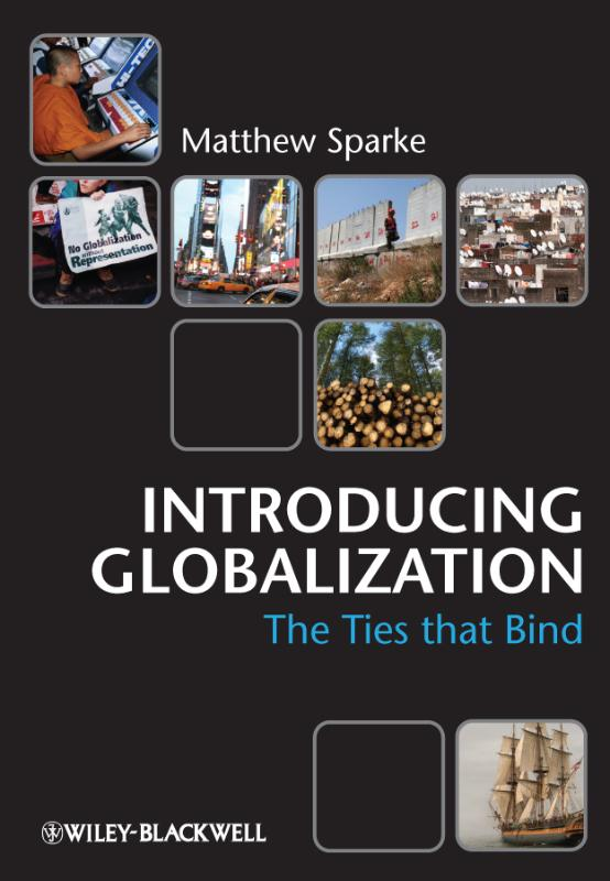 9780631231295-Introducing-Globalization---Ties-Tensions-and-Uneven-Integration