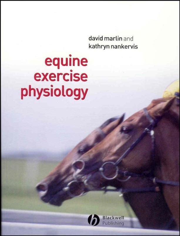 9780632055524-Equine-Exercise-Physiology