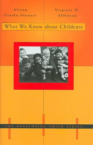 9780674017498-What-We-Know-about-Childcare