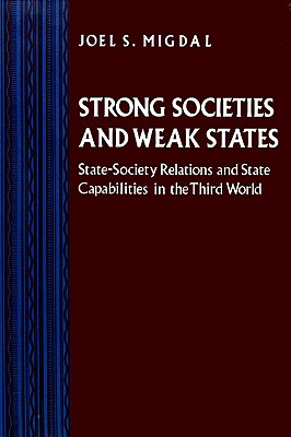 9780691010731-Strong-Societies-and-Weak-States
