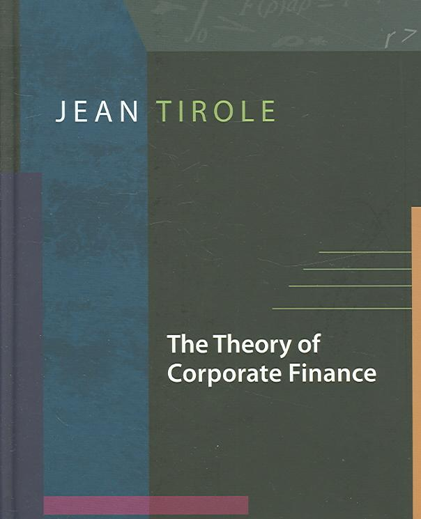 9780691125565-The-Theory-of-Corporate-Finance