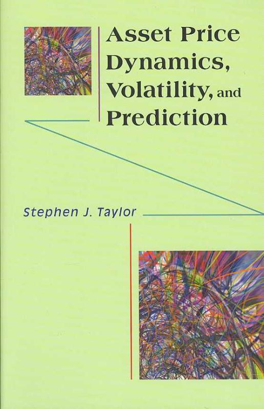 9780691134796-Asset-Price-Dynamics-Volatility-and-Prediction