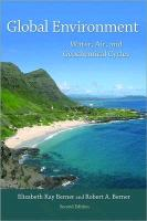 Global Enviroment - Water, Air, and Geochemical Cycles 2e