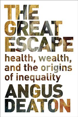 9780691153544-Great-Escape---Health-Wealth-and-Happiness-in-an-Unequal-World