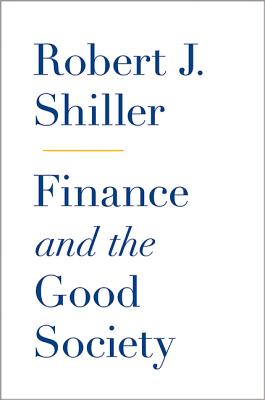 9780691158099-Finance-and-the-Good-Society
