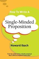 9780692120002-How-to-write-a-single-minded-proposition