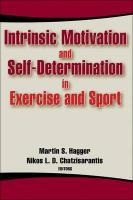 9780736062503-Intrinsic-Motivation-and-Self-Determination-in-Exercise-and-Sport