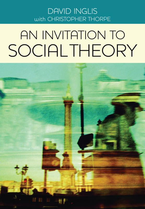 9780745642093-An-Invitation-to-Social-Theory