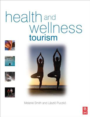 9780750683432-Health-and-Wellness-Tourism
