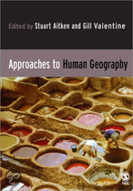 9780761942634-Approaches-To-Human-Geography
