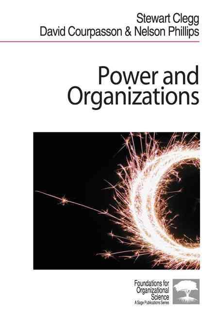 9780761943921-Power-And-Organizations