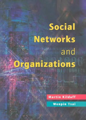 9780761969570-Social-Networks-And-Organizations