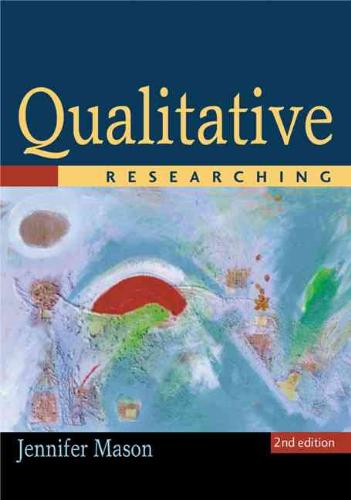 9780761974284-Qualitative-Researching