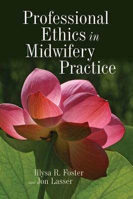 9780763768805-Professional-Ethics-In-Midwifery-Practice
