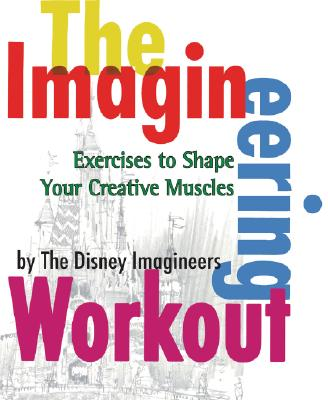 9780786855544-The-Imagineering-Workout