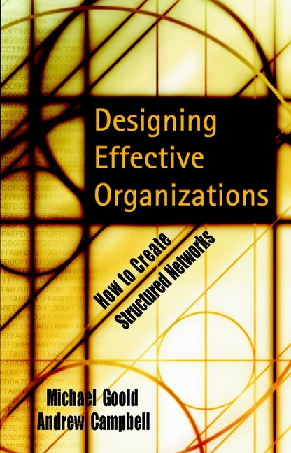 9780787960643-Designing-Effective-Organizations-How-to-Create-Structured-Networks