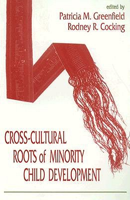 9780805812244-Cross-cultural-Roots-of-Minority-Child-Development
