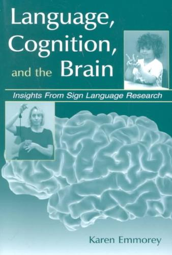 9780805833997-Language-Cognition-and-the-Brain