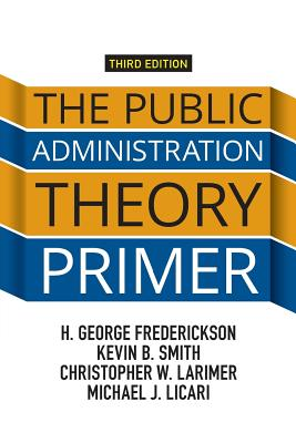 9780813349664-The-Public-Administration-Theory-Primer