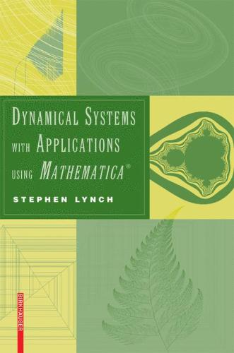 9780817644826-Dynamical-Systems-with-Applications-Using-Mathematica