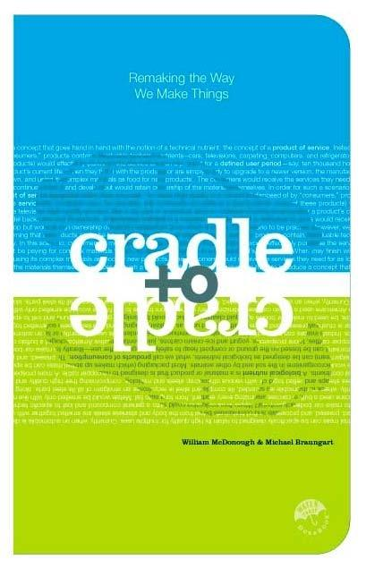 9780865475878-Cradle-To-Cradle-Remaking-The-Way-We-Make-Things