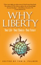 9780898031720-Why-Liberty-Your-Life-Your-Choices-Your-Future