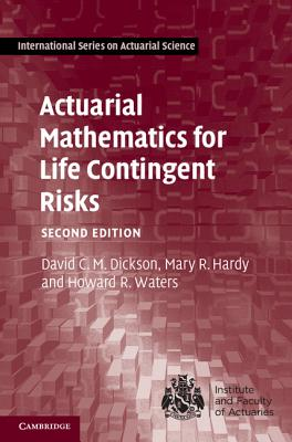 9781107044074-Actuarial-Mathematics-for-Life-Contingent-Risks