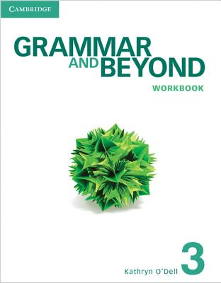 9781107601970-Grammar-and-Beyond-Level-3-Workbook