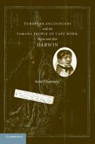 9781107617025-European-Encounters-with-the-Yamana-People-of-Cape-Horn-Before-and-After-Darwin